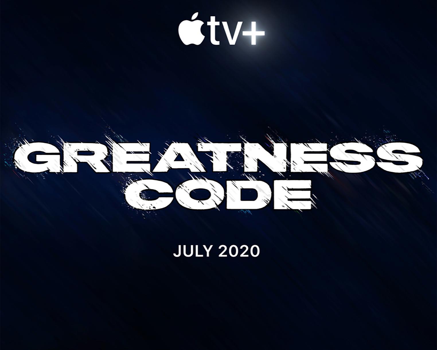 Greatness Code Apple TV+