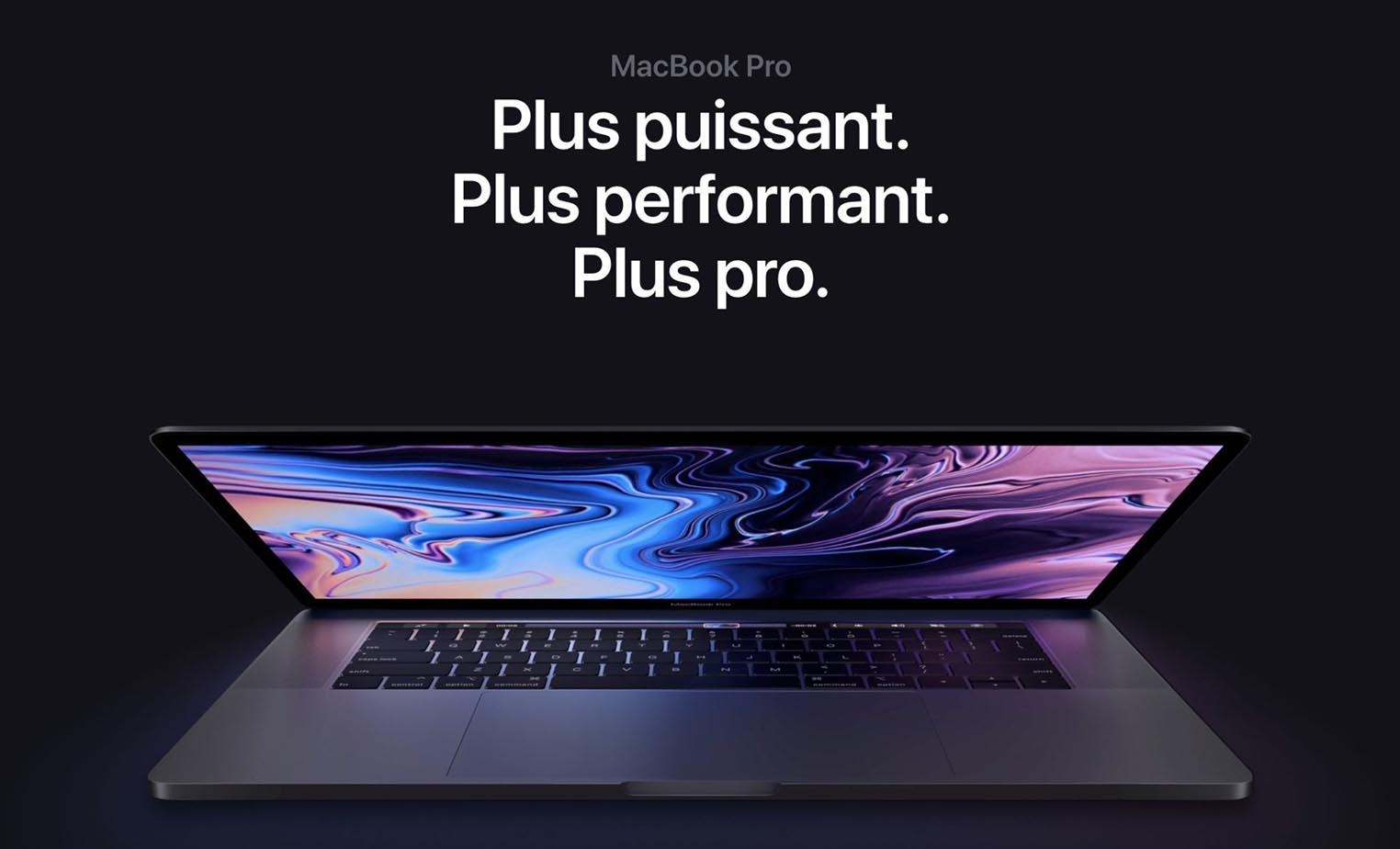 MacBook Pro 2018 Plus puissant Plus performant Plus pro